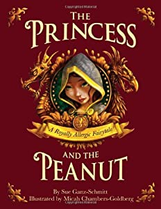 The Princess and the Peanut: A Royally Allergic Tale by Wild Indigo