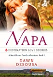 Napa: A Vacation Novella, Book 1 (A MacAllester Family Adventure)