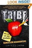 The Tribe, Book 1: Homeroom Headhunters (A Tribe Novel)