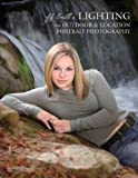 img - for Jeff Smith's Lighting for Outdoor & Location Portrait Photography book / textbook / text book