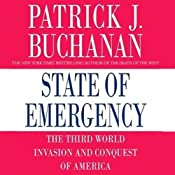 State of Emergency: The Third World Invasion and Conquest of America | [Patrick J. Buchanan]