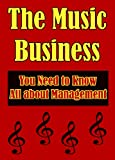 img - for The Music Business: You Need to Know All About Management book / textbook / text book