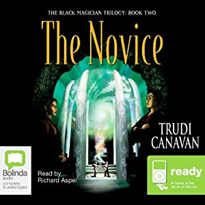 The Novice: The Black Magician Trilogy, Book 2 | [Trudi Canavan]