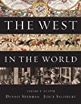 The West in the World,  Volume I: To...