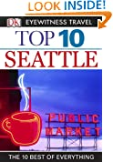 Top 10 Seattle (EYEWITNESS TOP 10 TRAVEL GUIDES)