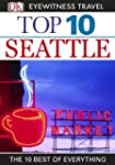 Top 10 Seattle (EYEWITNESS TOP 10 TRA...