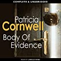 Body of Evidence: The Scarpetta Series, Book 2 (       UNABRIDGED) by Patricia Cornwell Narrated by Lorelei King