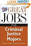 Great Jobs for Criminal Justice Majors (Great Jobs Forâ| Series)