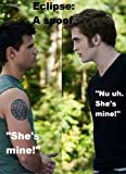 The Twilight Saga: The Unofficial Eclipse Spoof Script