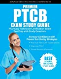 img - for Premier PTCB Exam Study Guide: Pharmacy Technician Certification Board Test Prep with Study Questions book / textbook / text book