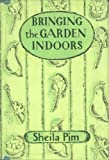 img - for Bringing the Garden Indoors book / textbook / text book