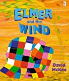 Elmer and the Wind (Elmer) (0099402637) by David McKee