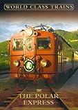 echange, troc World Class Trains - the Polar Express [Import anglais]