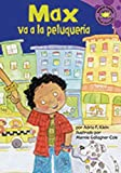 Max va a la peluqueria (Read-It! Readers En Espanol: La Vida De Max/ the Life of Max) (Spanish Edition)