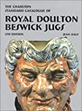 img - for The Charlton Standard Catalogue of Royal Doulton Beswick Jugs, 5th Edition book / textbook / text book