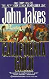 California Gold (0345369432) by Jakes, John