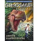 img - for [ [ [ Dinosaur Blackout (Dinosaur Adventure #4) [ DINOSAUR BLACKOUT (DINOSAUR ADVENTURE #4) ] By Silverthorne, Judith ( Author )Sep-01-2008 Paperback book / textbook / text book