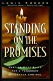 Standing on the Promises (0785270086) by Smedes, Lewis B.