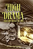 High Drama: Colorado's Historic Theatres (1932738185) by Daniel Barrett