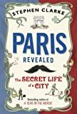 &#34;Paris Revealed&#34; av Stephen Clarke