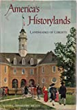 Americas Historylands, Touring Our Landmarks of Liberty, The Companion Volume to Americas Wonderlands
