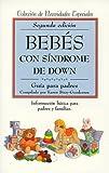 img - for Beb s con s ndrome de Down: gu a para padres book / textbook / text book