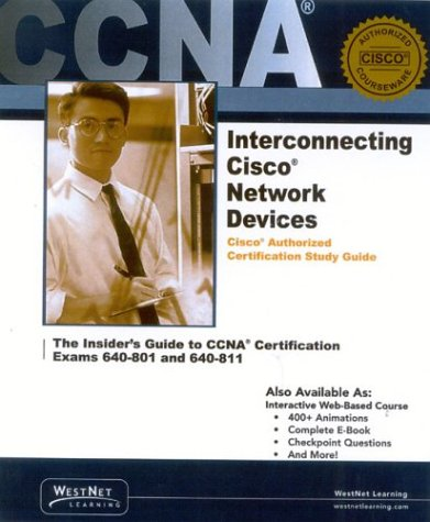 ccna-interconnecting-cisco-network-devices-v-21-cisco-authorized-certification-study-guide-for-ccna-