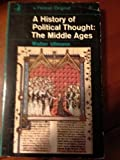 img - for History of Political Thought: The Middle Ages book / textbook / text book