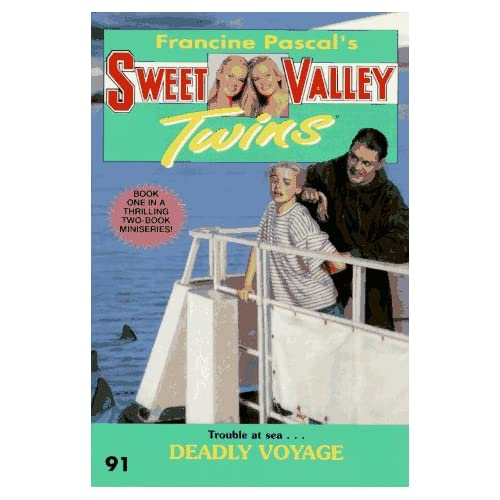 Deadly Voyage (Sweet Valley Twins): Francine Pascal