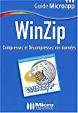 echange, troc Chrystelle Micholet - Winzip : Compressez et décompressez vos données
