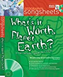 What's It Worth, Planet Earth? (Songsheets)