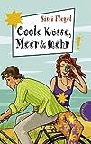 Coole Küsse, Meer & mehr aus der Reihe Freche Mädchen - freche Bücher