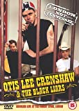 Otis Lee Crenshaw and the Black Liars: London Not Tennessee [DVD] [2001]