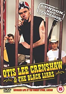 Otis Lee Crenshaw And The Black Liars [DVD] [2001]