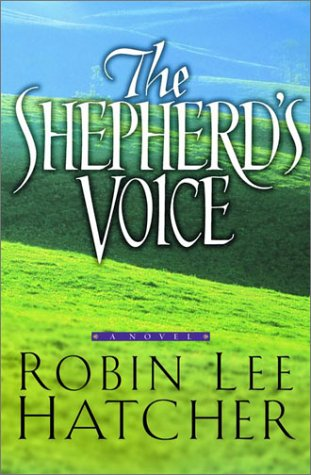 Shepherds Voice, ROBIN LEE HATCHER