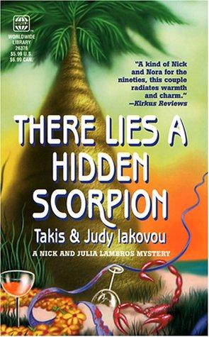 There Lies A Hidden Scorpion (Worldwide Library Mysteries), Iakovou