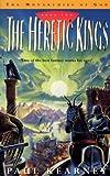 The Heretic Kings (0575601868) by Paul Kearney
