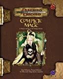 Complete Mage: A Player's Guide to All Things Arcane (Dungeons & Dragons d20 3.5 Fantasy Roleplaying) (0786939370) by Marmell, Ari