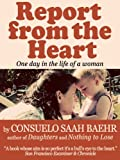 Report From The Heart (24 hours in the mind of a mother)