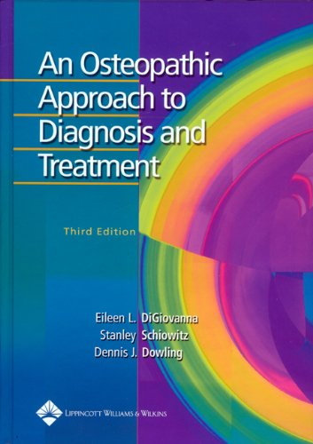 An Osteopathic Approach to Diagnosis and Treatment 3rd Edition