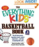 The Everything Kids' Basketball Book:...