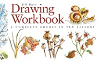 Free Drawing Workbook: A Complete Course in Ten Lessons (Art Workbook Series) Ebooks & PDF Download