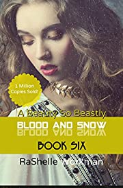 Blood and Snow 6: A Beauty So Beastly
