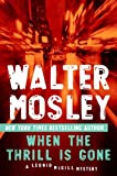 When the Thrill Is Gone: A Leonid McGill Mystery (0451235657) by Mosley, Walter