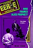 Ei  8: Who Framed Alice (Eerie Indiana) (0380797844) by Ford, Michael Thomas