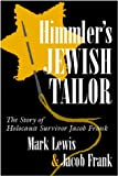 Himmlers Jewish Tailor: The Story of Holocaust Survivor Jacob Frank (Religion, Theology and the Holocaust)