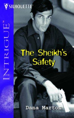 The Sheik's Safety (Harlequin Intrigue Series), Dana Marton