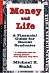 Money and Life: A Financial Guide for...