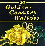 echange, troc Various Artists - 20 Golden Country Waltzes