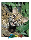 img - for Little Cats (Zoobooks Series) book / textbook / text book